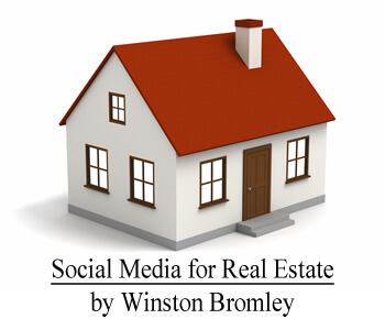 Real Estate Investors and Agents using Social Media: by Winston Bromley