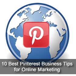 10 Best Pinterest Business Tips for Online Marketing