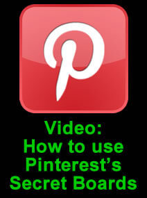 How to use Pinterest and the Secret Boards